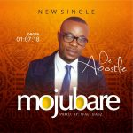 Mojubare by DeApostle